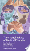 The Changing Face of Medical Education
