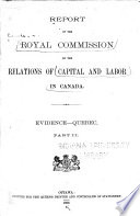 Report of the Royal Commission on Relations of Capital and Labor in Canada ...