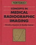 Concepts in Medical Radiographic Imaging