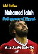 Mohamed Salah Soft power of Egypt: Why Arabs hate Mo