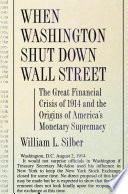 When Washington Shut Down Wall Street