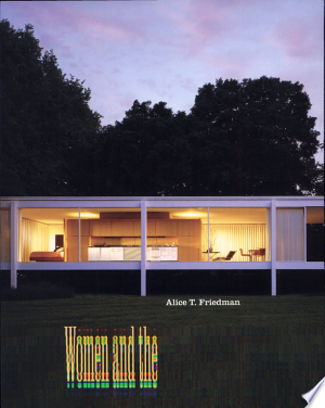 Women+and+the+Making+of+the+Modern+House