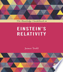 The Routledge Guidebook to Einstein s Relativity