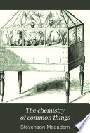 The Chemistry of Common Things