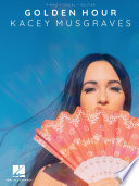 Kacey Musgraves   Golden Hour Songbook Book PDF