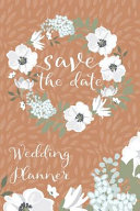 Save The Date Wedding Planner