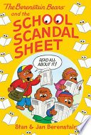 The Berenstain Bears Chapter Book  The School Scandal Sheet Book PDF
