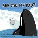Are You My Dad  Book