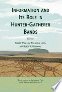 Information and Its Role in Hunter Gatherer Bands