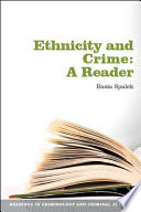 Ethnicity And Crime: A Reader