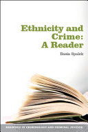 Ethnicity And Crime  A Reader