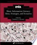 Ideas, Strategies, and Scenarios in Music Information Literacy