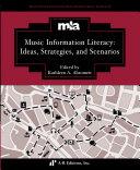 Ideas  Strategies  and Scenarios in Music Information Literacy