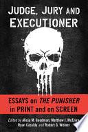 Judge, Jury and Executioner