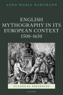 English Mythography in its European Context  1500 1650