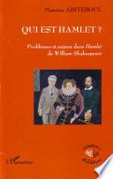 Qui est Hamlet ?