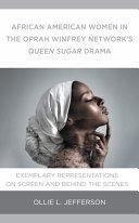 African American Women in the Oprah Winfrey Network s Queen Sugar Drama