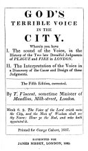 God's Terrible Voice in the City ... the History of the ... Plague and Fire in London ...