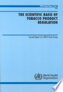 The Scientific Basis of Tobacco Product Regulation