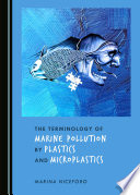 The Terminology of Marine Pollution by Plastics and Microplastics