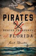 Pirates and Buried Treasures of Florida Pdf/ePub eBook