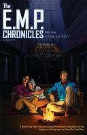 The E M P  Chronicles