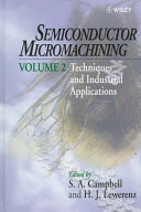 Semiconductor Micromachining  Techniques and Industrial Applications Book