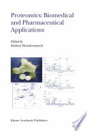 Proteomics  Biomedical and Pharmaceutical Applications