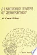 A Laboratory Manual Of Neuroanatomy