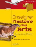 Pdf Enseigner l'histoire des arts au cycle 3 Telecharger
