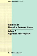 Handbook of Theoretical Computer Science: Algorithms and complexity