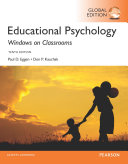 Educational Psychology  Windows on Classrooms  Global Edition