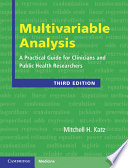 Multivariable Analysis  : A Practical Guide for Clinicians and Public Health Researchers