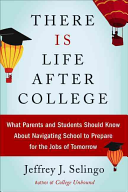 There Is Life After College Book