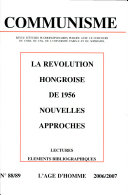 Communisme 88-89 - la Revolution Hongroise de 1956 Nouvelles Approches