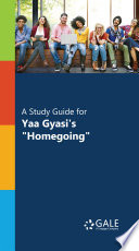 A Study Guide for Yaa Gyasi s   Homegoing    Book