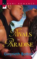 Rivals In Paradise Mills Boon Kimani