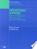 Path Integrals in Physics