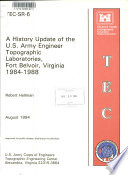A History Update Of The U S Army Engineer Topographic Laboratories Fort Belvoir Virginia 1984 1988