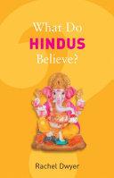 What Do Hindus Believe? ebook