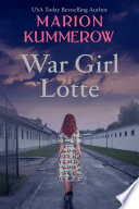 War Girl Lotte   Life in the Third Reich