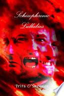 Schizophrenic Lullabies