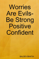 Worries Are Evils  Be Strong Positive Confident
