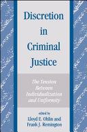 Discretion in Criminal Justice
