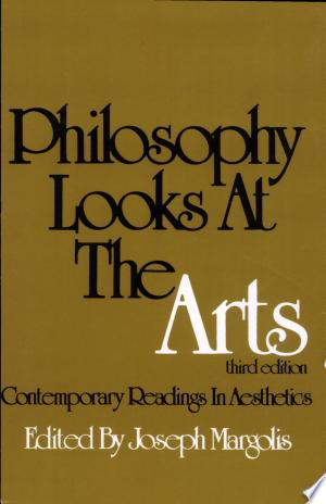 Philosophy+Looks+at+the+Arts