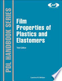 Film Properties Of Plastics And Elastomers Book PDF