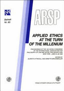 Applied Ethics at the Turn of the Millenium