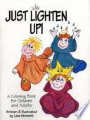Just Lighten Up