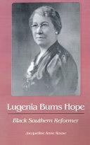Lugenia Burns Hope  Black Southern Reformer