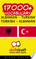 17000+ Albanian - Turkish Turkish - Albanian Vocabulary